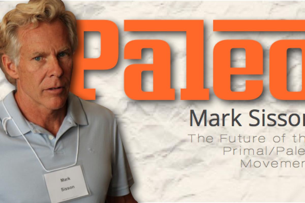 Mark Sisson discusses The Paleo/Primal Movement