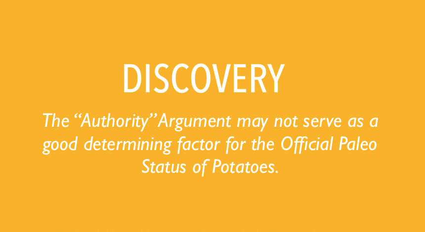 "Appeal to Authority"" Argument may not serve as a good determining factor for the Official Paleo Status of Potatoes."