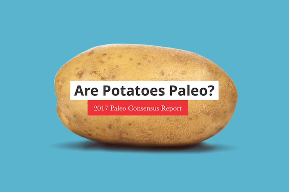 Official Paleo Status of White Potatoes – Paleo Foundation Consensus Report