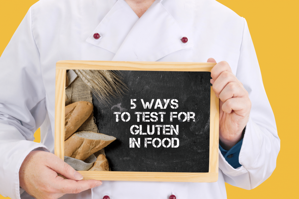 The 5 Ways to Test for Gluten