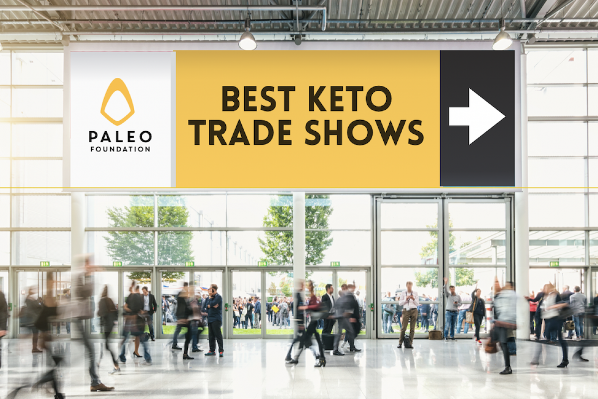 The Top 6 Keto Trade Shows for Keto Brands