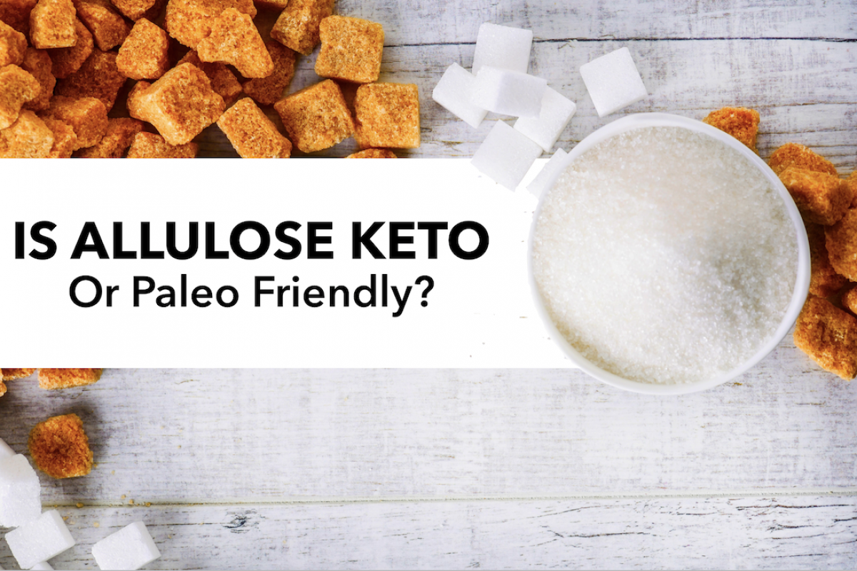 Is Allulose Keto or Paleo Friendly?