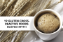 19 Gluten Cross-Reactive Foods Busted Myth