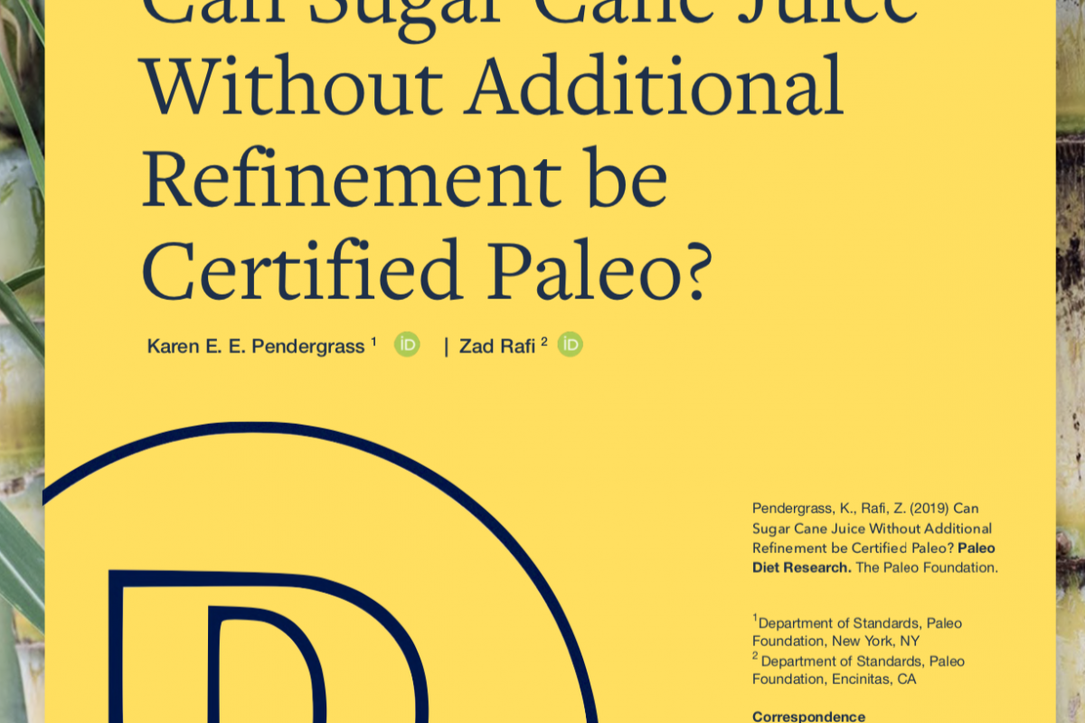Can Sugar Cane Juice be Certified Paleo?