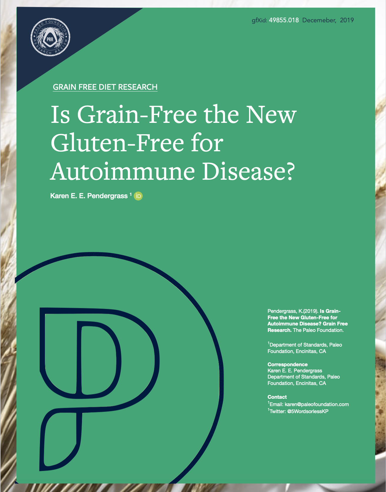 Is Grain Free The New Gluten Free for Autoimmune Disease?