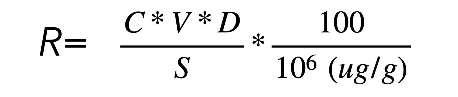 \frac{C\ast V\ast D}{S}\ast\frac{100}{{10}^6\ (ug/g)}