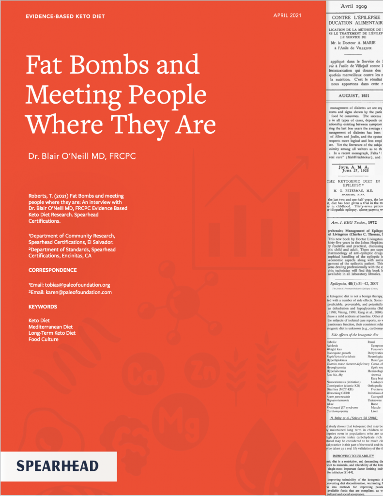 Fat Bombs and Meeting People where they are Dr. Blair Oneil